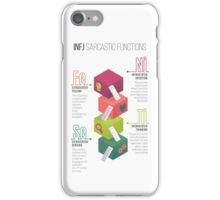 INFJ Sarcastic Functions iPhone Case/Skin