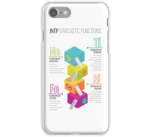 INTP Sarcastic Functions iPhone Case/Skin