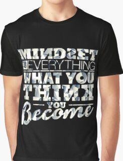 Mindset is Everything Graphic T-Shirt