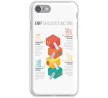 ENFP Sarcastic Functions iPhone Case/Skin