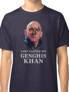 I Get A little Bit Genghis Khan Classic T-Shirt