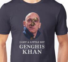 I Get A little Bit Genghis Khan Unisex T-Shirt