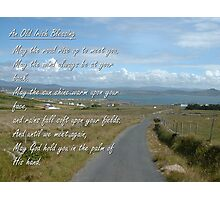 Old Irish Blessing #1 Photographic Print