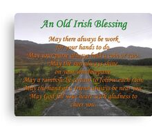 Old Irish Blessing #3 Canvas Print