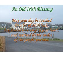 Old Irish Blessing #4 Photographic Print