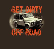 Get Dirty Off Road T-Hoodie Unisex T-Shirt