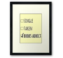 single - taken - BOOKS ADDICT Framed Print