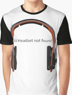 404 headset not found Graphic T-Shirt