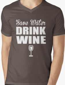 Save Water Drink Wine Mens V-Neck T-Shirt