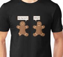 Gingerbread Men My leg hurts Unisex T-Shirt