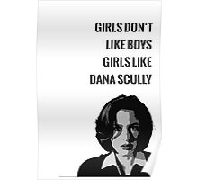 Girls Like Dana Scully Poster