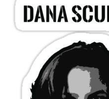 Girls Like Dana Scully Sticker
