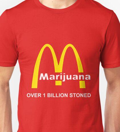 MARIJUANA - OVER 1 BILLION STONED (McDONALD'S) Unisex T-Shirt