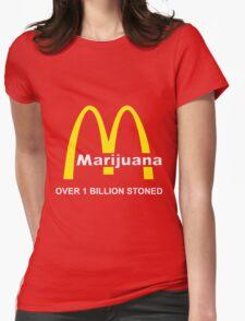 MARIJUANA - OVER 1 BILLION STONED (McDONALD'S) Womens Fitted T-Shirt