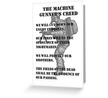 The Machine Gunner's Creed Greeting Card