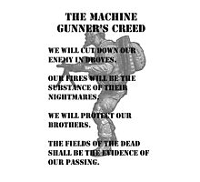 The Machine Gunner's Creed Photographic Print