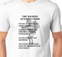 The Machine Gunner's Creed Unisex T-Shirt