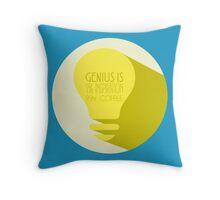 Genius is... Throw Pillow