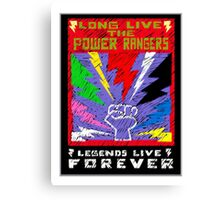 Long Live the Power Rangers Canvas Print