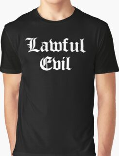 Lawful Evil Graphic T-Shirt