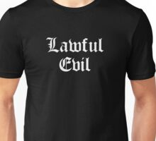Lawful Evil Unisex T-Shirt