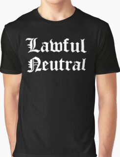 Lawful Neutral Graphic T-Shirt