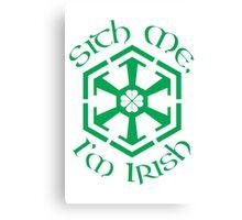 Sith Me, I'm Irish Canvas Print