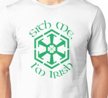 Sith Me, I'm Irish Unisex T-Shirt