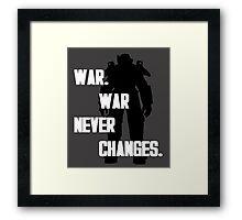 war. war never changes. fallout 4 Framed Print