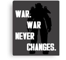 war. war never changes. fallout 4 Canvas Print