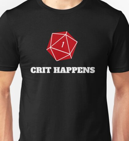 Crit Happens Unisex T-Shirt
