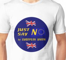 Just Say No! Unisex T-Shirt
