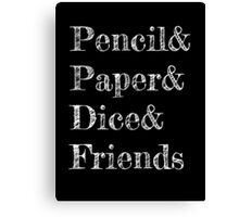 Pencil, Paper, Dice, Friends Canvas Print