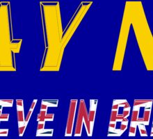 Believe In Britain Sticker