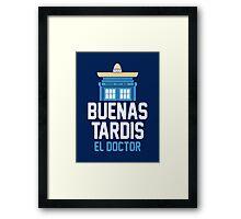 Buenas El Doctor Framed Print