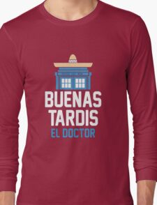 Buenas El Doctor Long Sleeve T-Shirt