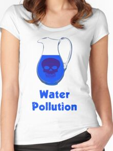 Water Pollution Women's Fitted Scoop T-Shirt