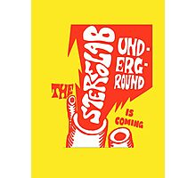 Stereolab- The Underground Is Coming Photographic Print