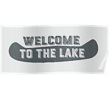 Welcome to the lake sign 1 Poster