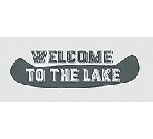 Welcome to the lake sign 1 Photographic Print