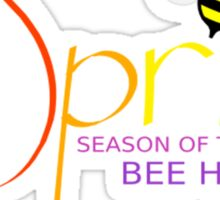Spring - Season Of The Colors, BEE HAPPY! Sticker