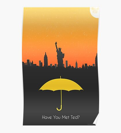Have you met ted? - yellow umbrella version Poster