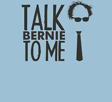 Talk Bernie To Me - Bernie Sanders Womens Fitted T-Shirt