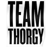Team Thorgy! Poster