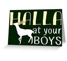 Halla At Your Boys Greeting Card