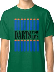 NERF TOY DESIGN- DARTS FOR DAYS! Classic T-Shirt