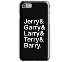 Jerry & Garry & Larry & Terry & Barry. (Parks & Rec) (Inverse) iPhone Case/Skin
