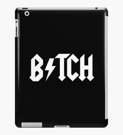BITCH - AC DC PARODY iPad Case/Skin