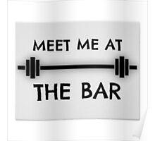 meet me at the bar Poster