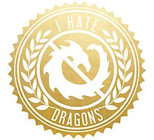 I Hate Dragons Photographic Print